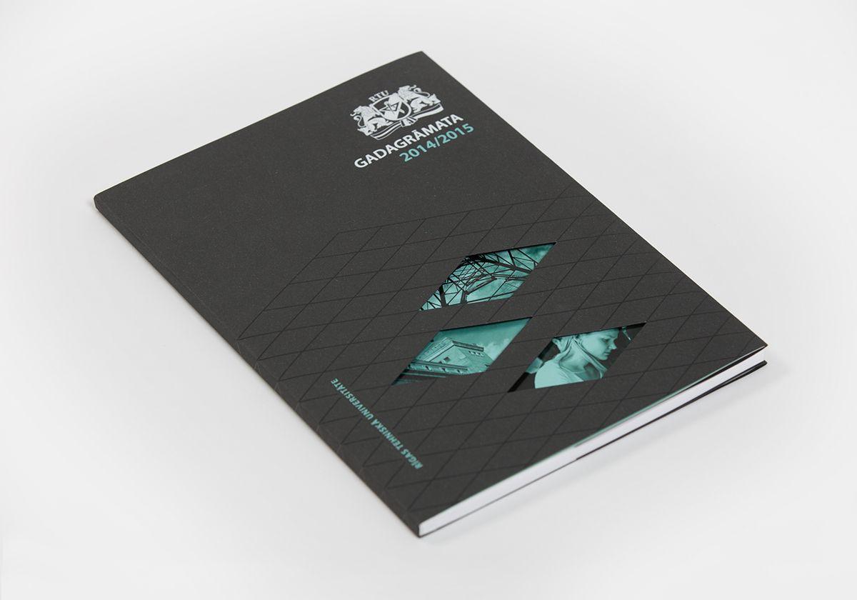 Riga Technical University Annual Report 2014 2015 On Behance Annual Report Technical University Annual Report Design