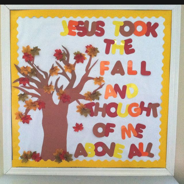 What A Great Message For Classroom Bulletin Board Or Door Fall Church Boards Christian Thanksgiving