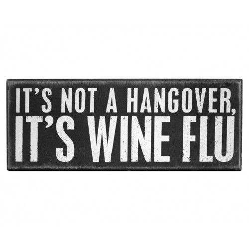 It's Wine Flu Plaque