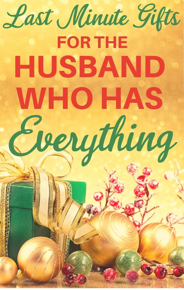 Christmas Gift Ideas For Husband Who Has Everything.Father S Day Gift Ideas For The Man Who Has Everything