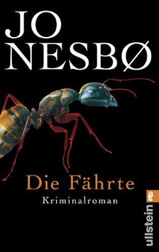 Die Fährte: Harry Holes vierter Fall (Ein Harry-Hole-Krimi) von Jo Nesbø, http://www.amazon.de/dp/B0050K1Q1M/ref=cm_sw_r_pi_dp_c3wZtb0Z1VRBF