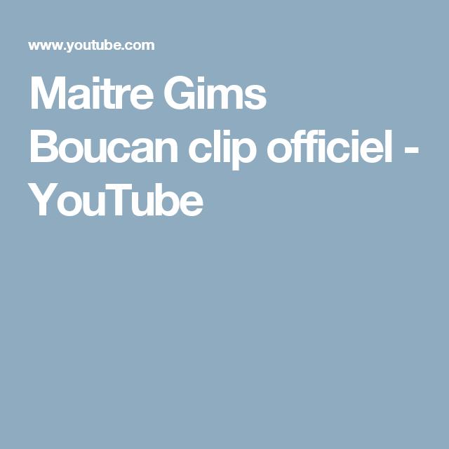Maitre Gims Boucan clip officiel - YouTube