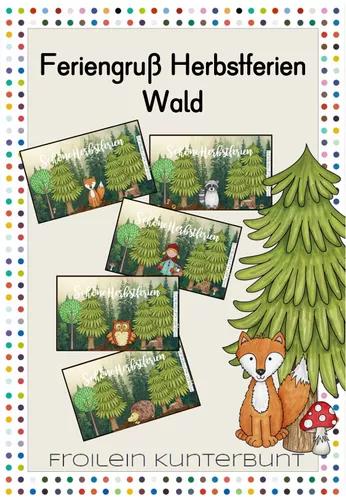 Feriengruss Herbstferien Wald Unterrichtsmaterial Im Fach Fachubergreifendes Unterrichtsmaterial Grundschule Bildkarten