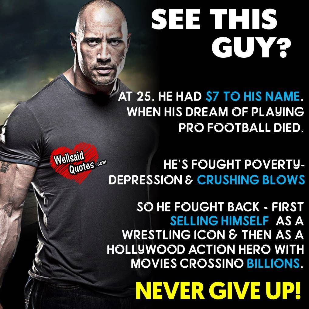 Dwayne Johnson Short Success Story Dwayne Johnson Quotes Poverty Quotes Life Changing Quotes