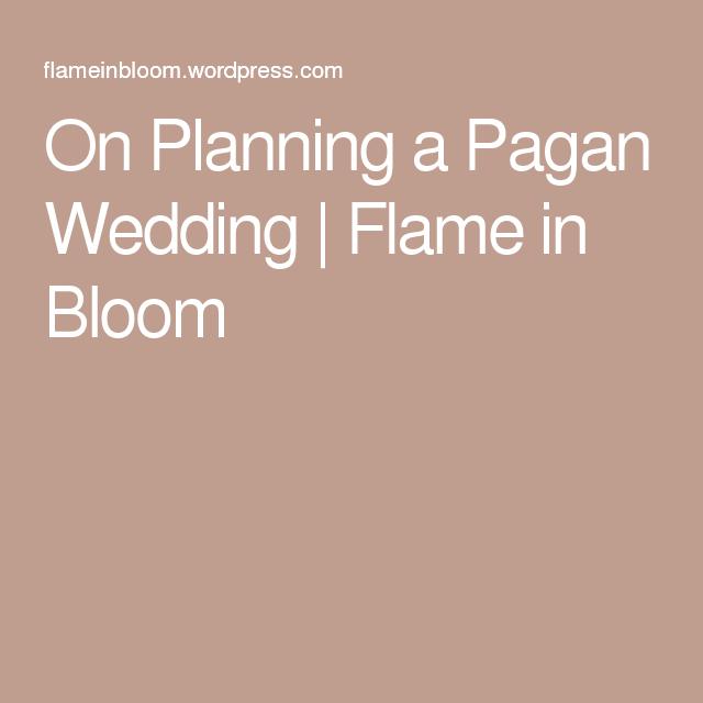 On Planning A Pagan Wedding
