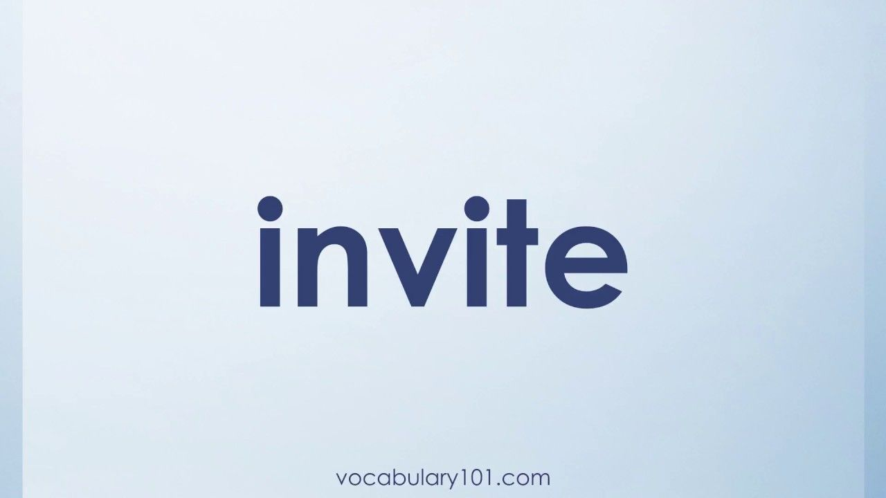 Invite example sentence newsinvitation invite meaning and example sentence learn english vocabulary word with definition stopboris Image collections