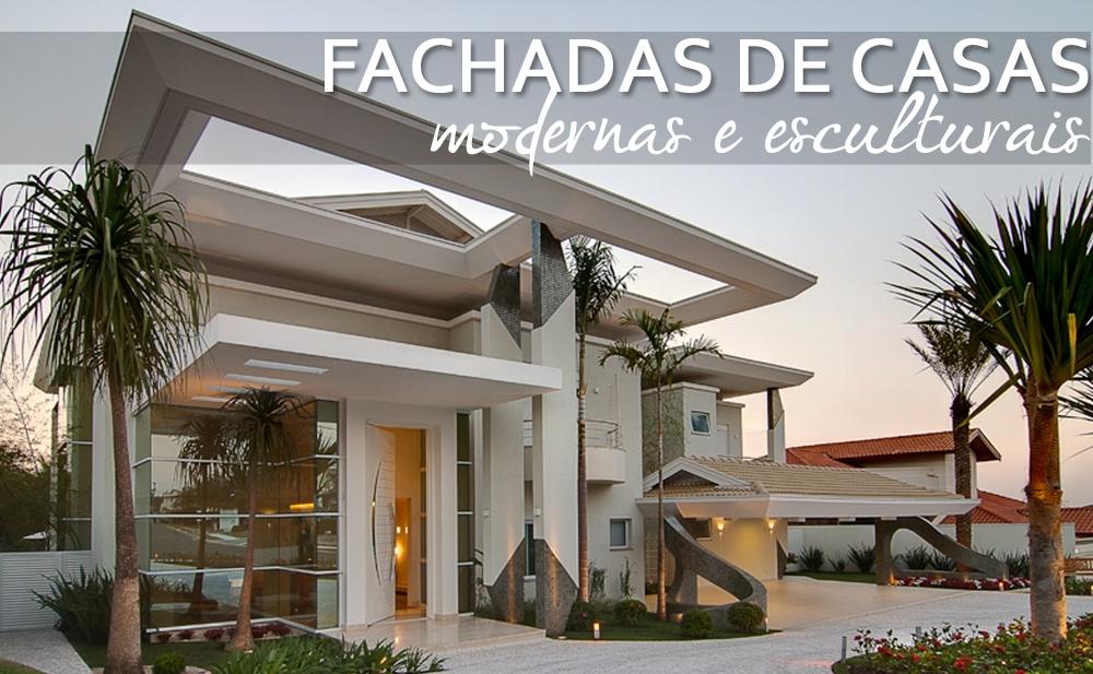 40 fachadas de casas modernas e esculturais maravilhosas for Modelo de fachadas para casas modernas