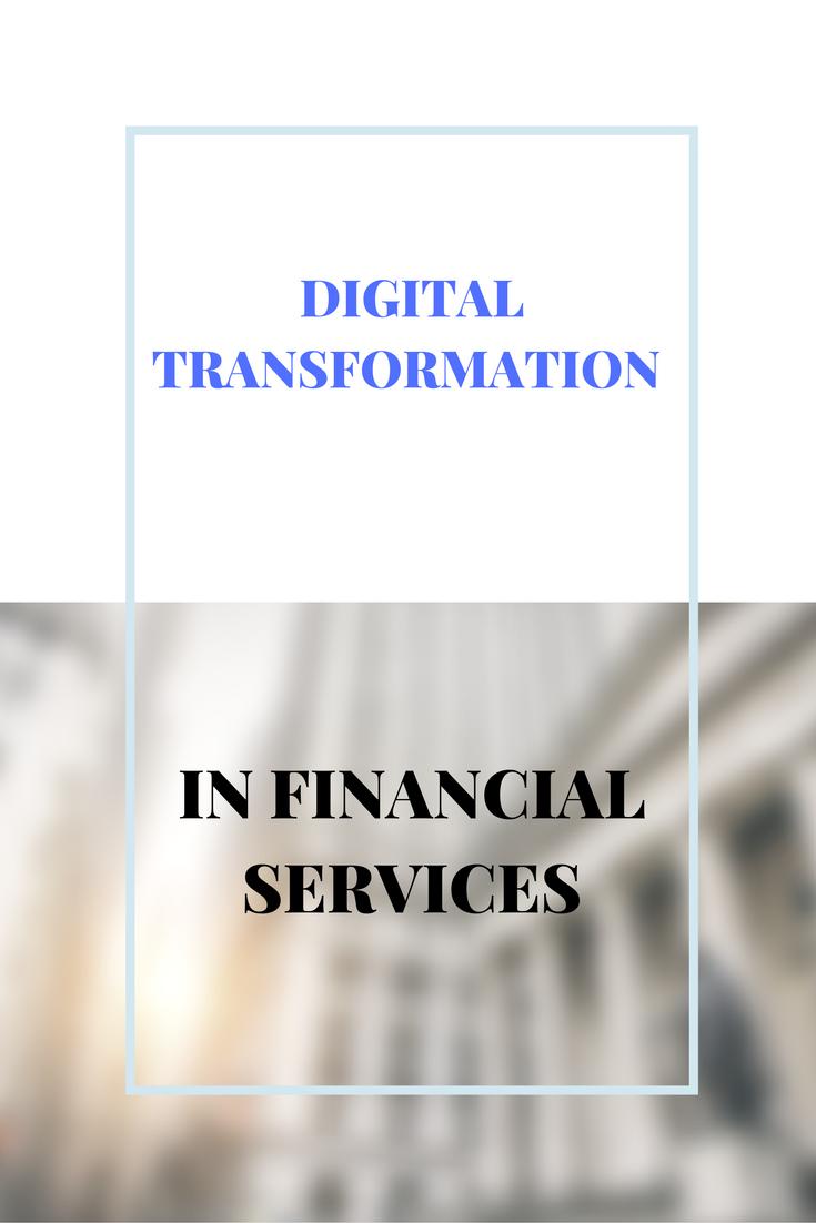 Digital Transformation In Financial Services Digital Business