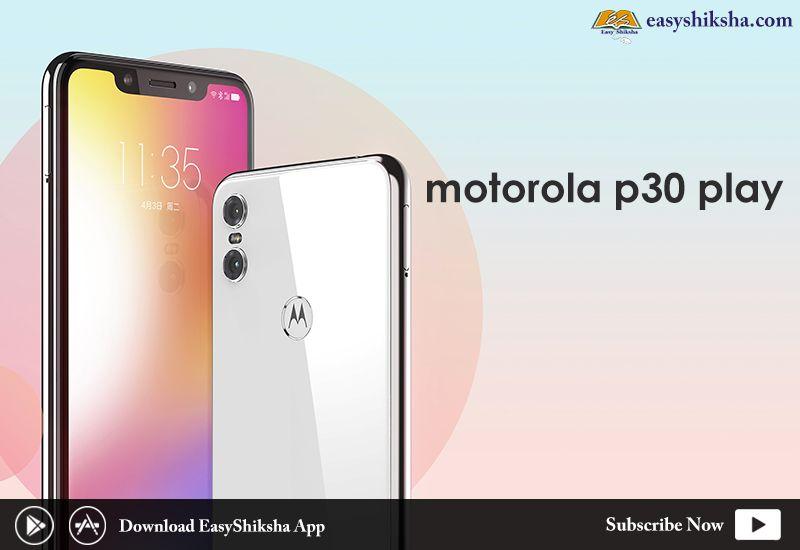 79da11203ef Moto P30 Play | EasyShiksha | Phone, Online test series, Iphone