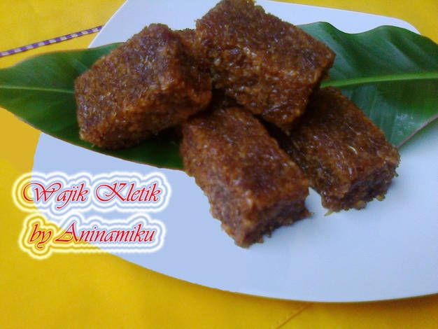 Resep Wajik Kletik Oleh Aninamiku Recipe Food Meat Beef