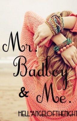 Mr  Bad Boy & Me  - Wattpad | Wattpad | Wattpad, Books to