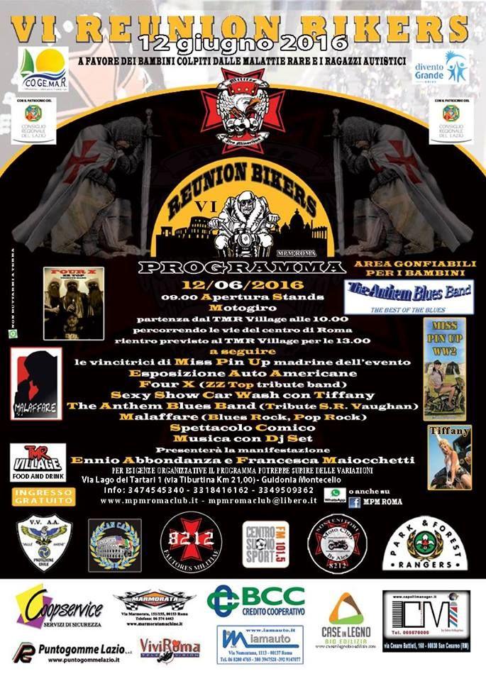 Domani dalle 9 alle 20 ci sarà il VI Reunion Bikers al TMR Village di Guidonia Via Tiburtina Km21 organizzata da Mpm Roma in favore dei bambini colpiti da malattie rare e ragazzi autistici Fabrizio Santori