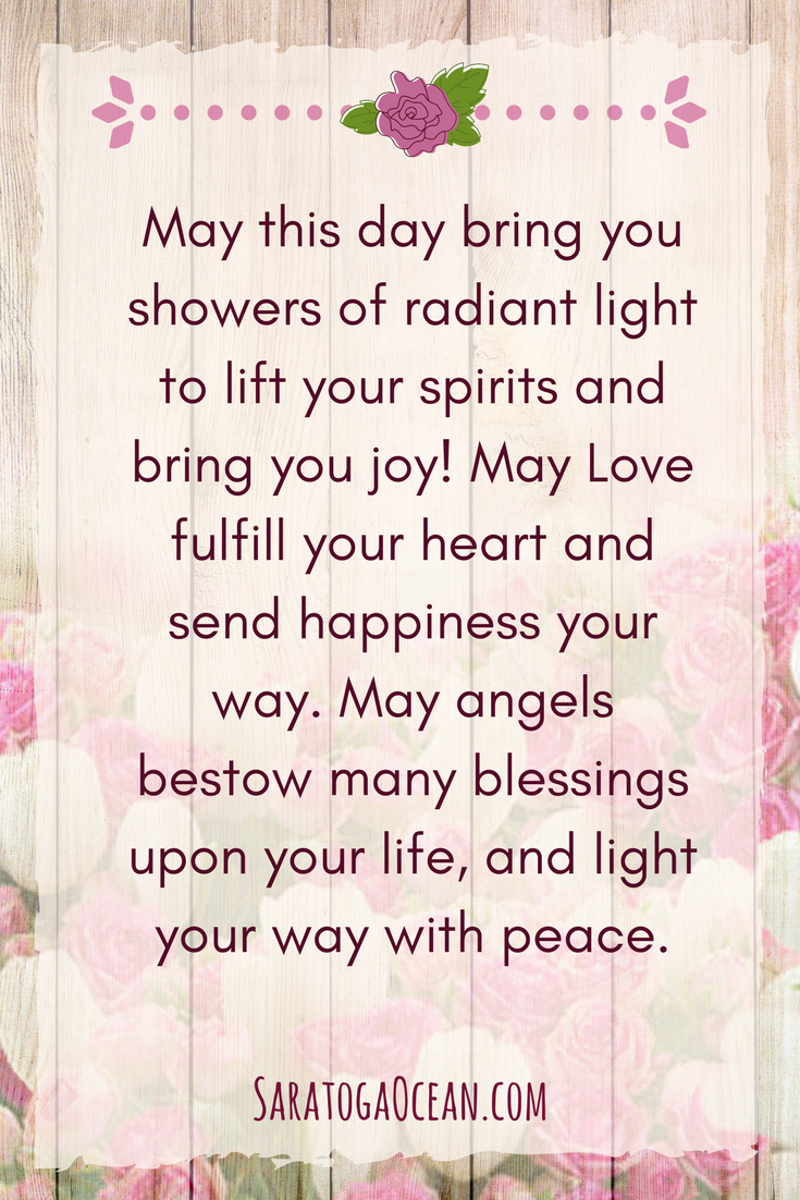 Here is a special blessing for you today. May you have a beautiful