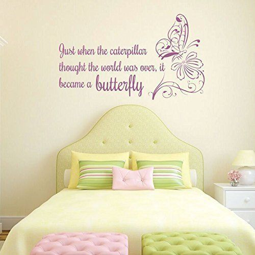 Just When The Caterpillar Thought her world was over she became a Beautiful  Butterfly Wall Lettering Art Wall Decal