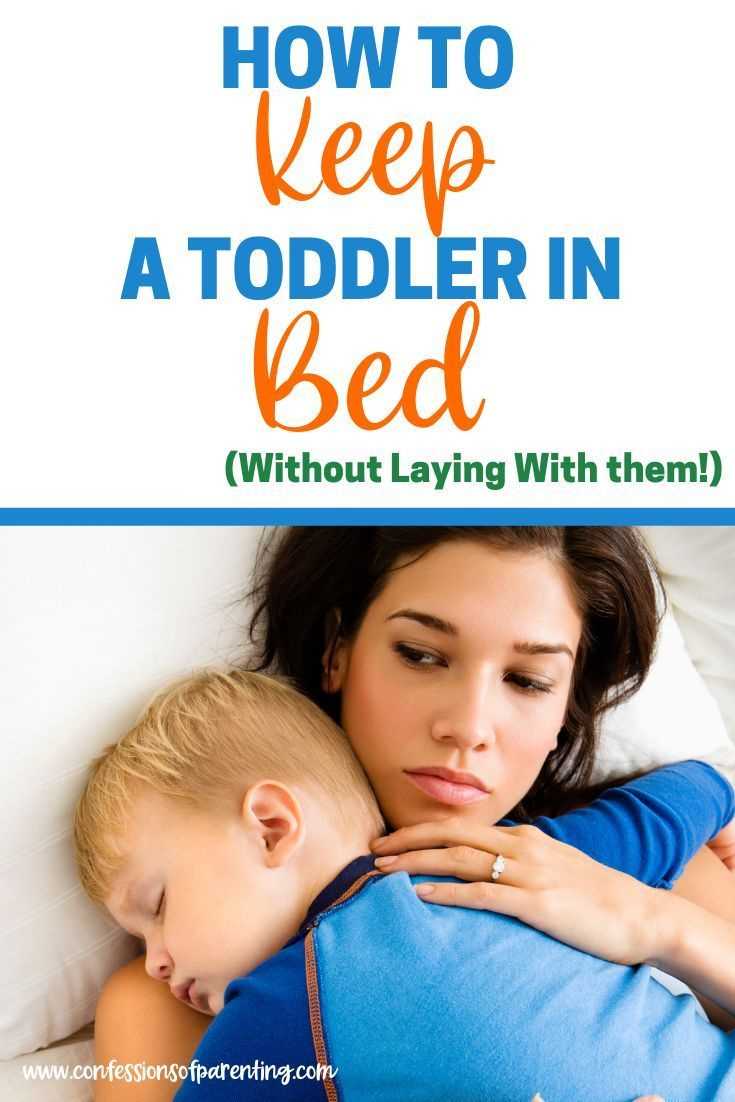 How to Get a Toddler to Stay in Their Own Bed | Parenting ...