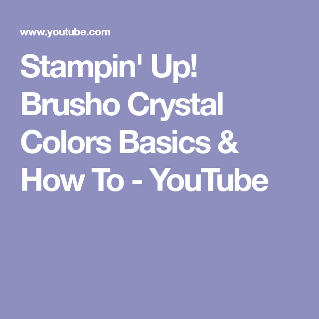 Stampin' Up! Brusho Crystal Colors Basics & How To - YouTube