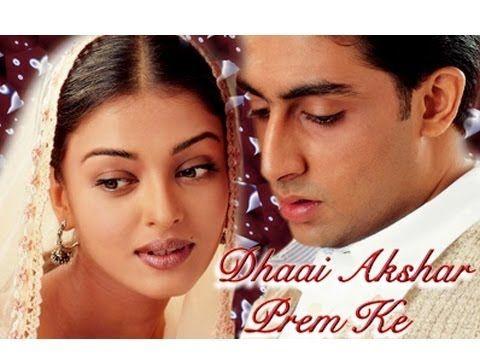 Dhaai Akshar Prem Ke - Abhishek Bachchan, Aishwarya Rai ...