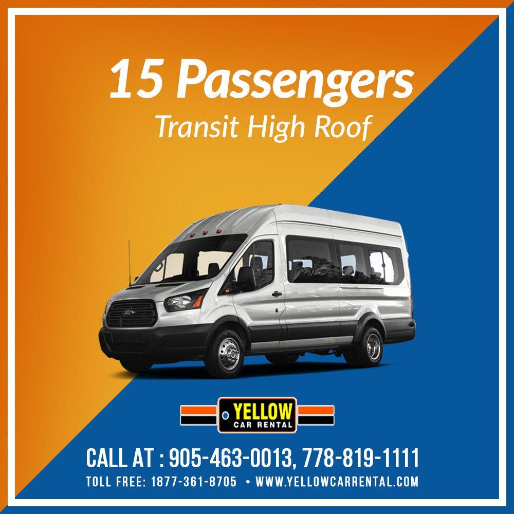 Rent a quality 15 Passenger Transit High Roof van 24X7