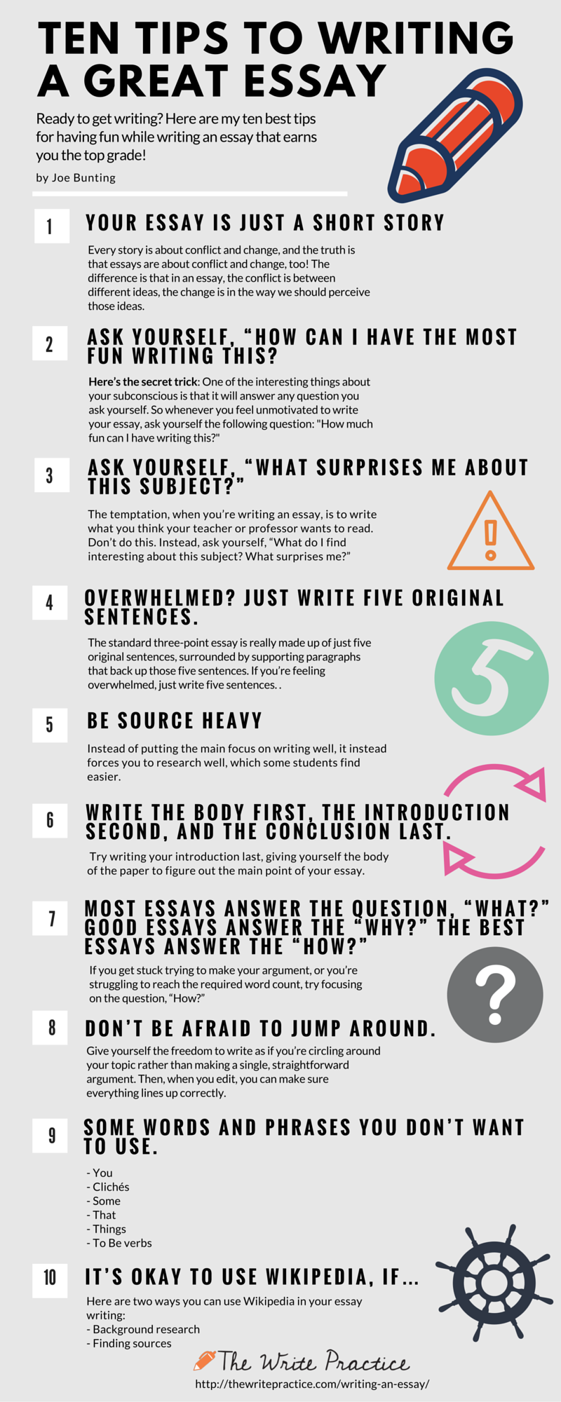 Tips to Write an Essay and Actually Enjoy It With that in mind, here's an infographic with ten tips to write an essay without hating every moment of the process.With that in mind, here's an infographic with ten tips to write an essay without hating every moment of the process.
