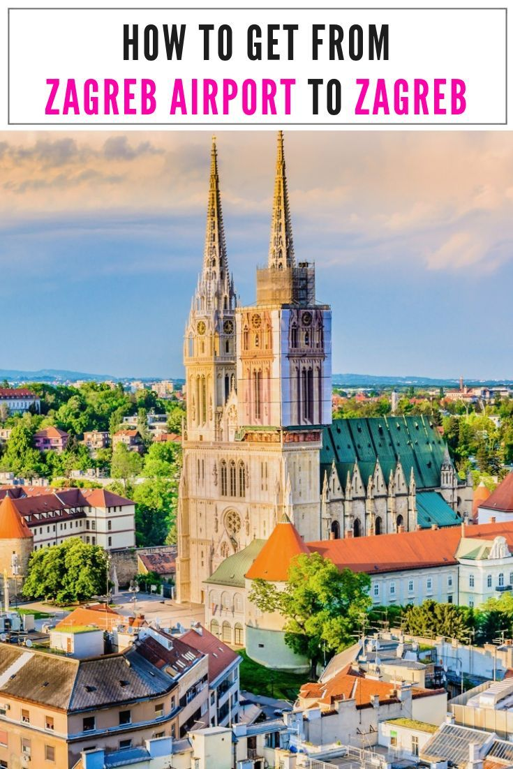How To Get From Zagreb Airport To City Centre Zagreb In 2020 Chasing The Donkey Beautiful Vacation Destinations Zagreb Balkans Travel