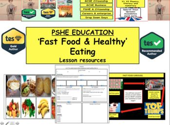 Healthy Eating and Fast food - Healthy lifestyles and making the ...