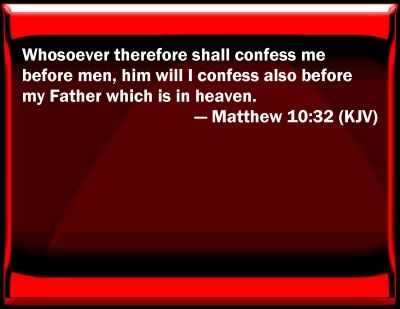 MATHEW 10 32, 33 kjv | matthew 10 32 bible verse slides matthew 10 ...