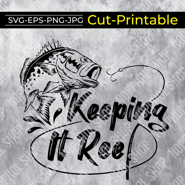 Download Keeping It Reel Svg Fishing Svg Fishing Pole Svg Fishing Etsy Fishing Svg Fishing Pole Fish Graphic