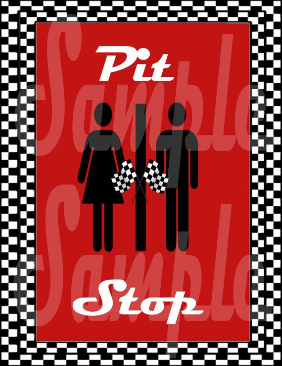 Race Party Pit Stop Bathroom Sign 8 5 X 11 Sign For