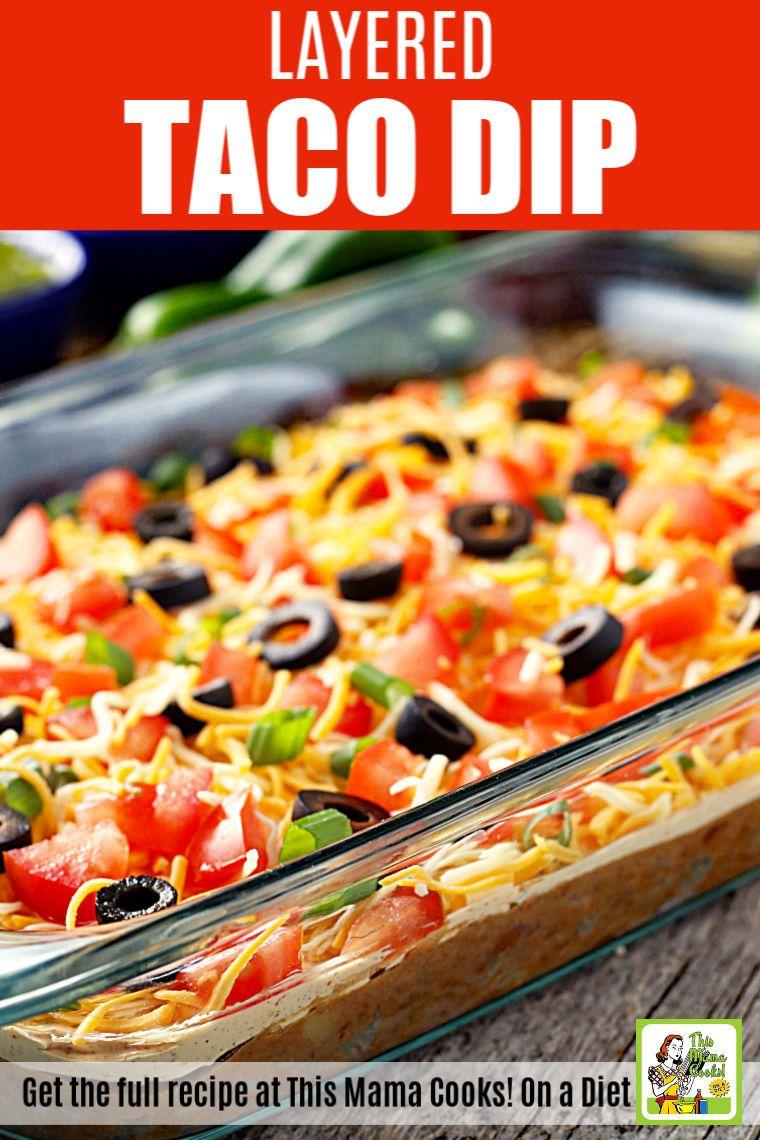 7 Layer Taco Dip In 2020 Layered Taco Dip Taco Dip Bean Dip Recipe Easy