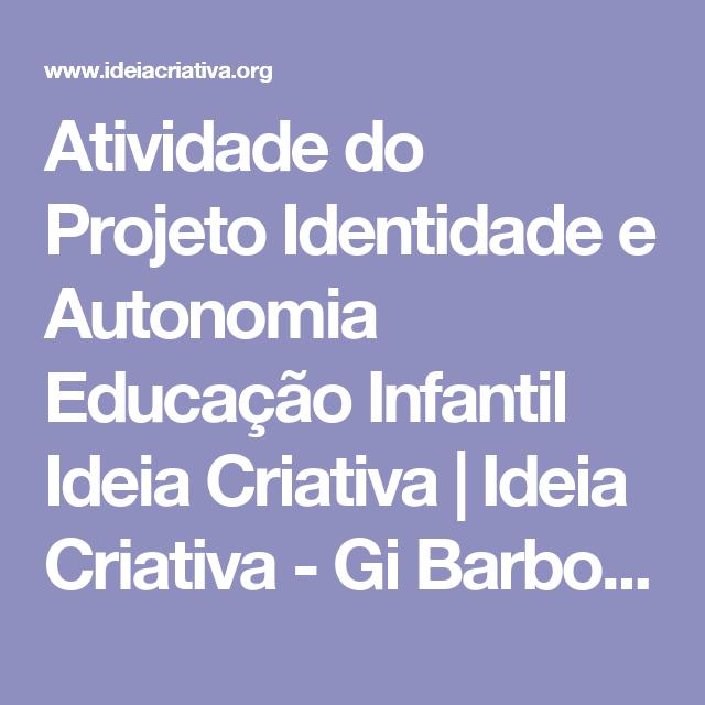 Conhecido Atividade do Projeto Identidade e Autonomia Educação Infantil  TT68