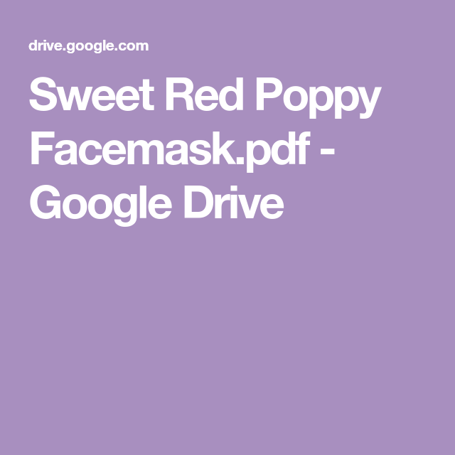Sweet Red Poppy Facemask Pdf Google Drive In 2020 Red Poppies Mask Tutorial Poppies