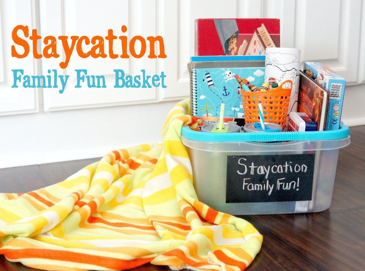 Family Fun On A Budget Staycation Basket Diy Ideas