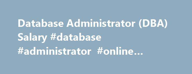 Database Administrator Dba Salary Database Administrator