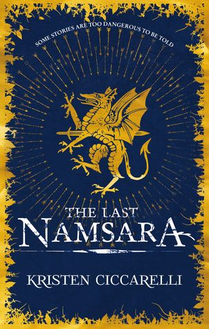 The Last Namsara By Kristen Ciccarelli Uk Edition