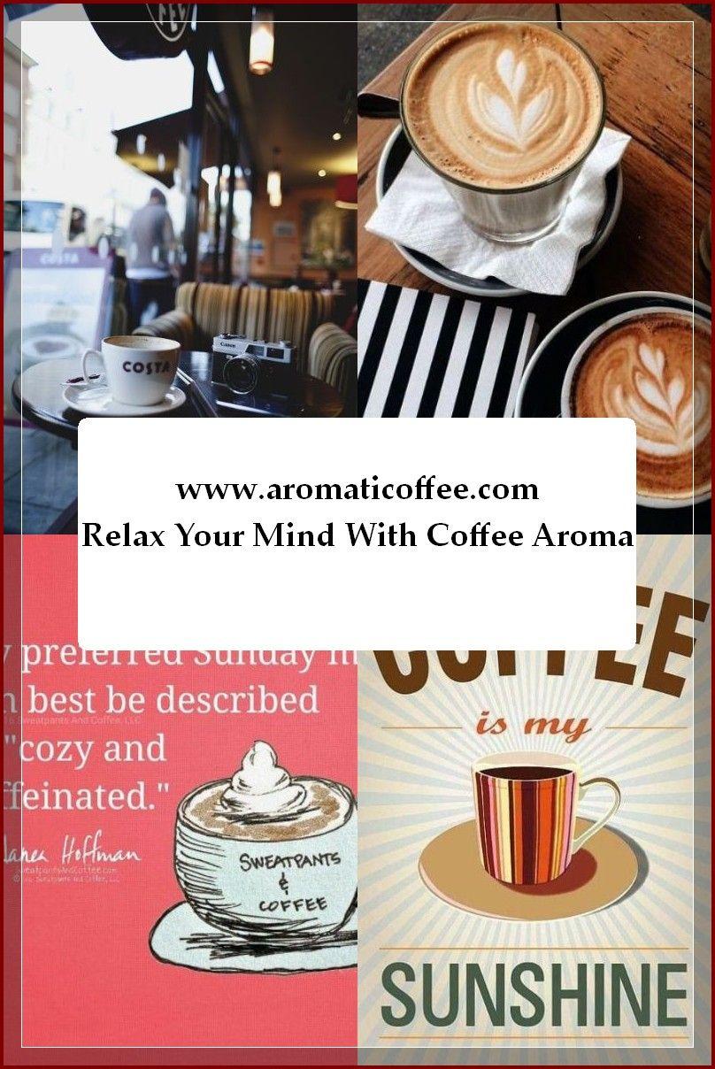 Coffee Tips That Will Inspire Your Palate Aromaticoffee Coffee Aroma Fresh Coffee Beans Caffeine Drinks