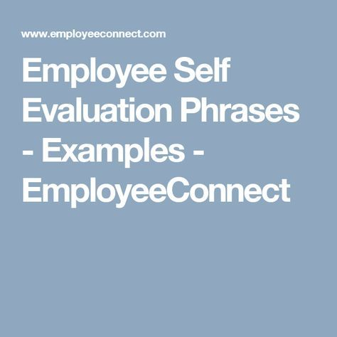 Employee Self Evaluation Phrases  Examples  Employeeconnect