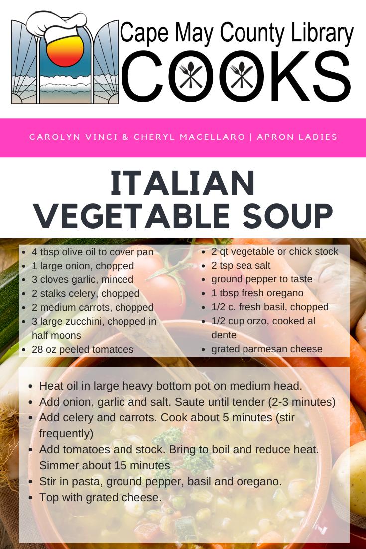 Italian Vegetable Soup #CMCLCooks #CapeMayCountyLibrary #libraryprogram #CherylandCarolyn09262019 #carolyncooks #soupisgoodfood #italianvegetablesoup #heartysoups #soup