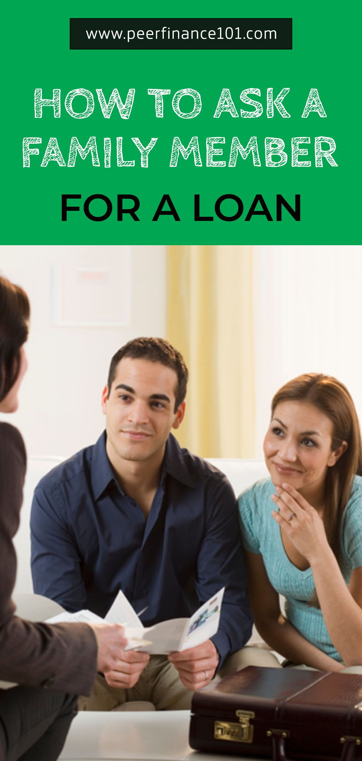 How To Ask A Family Member For A Loan Family Money Loan Loans For Bad Credit