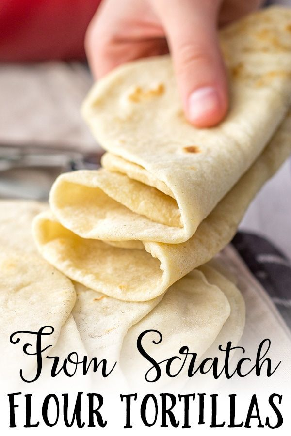 Photo of Easy Flour Tortillas From Scratch