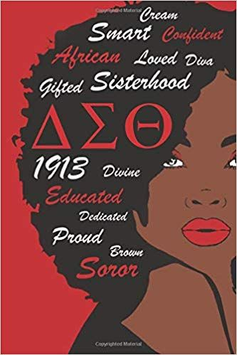 Delta Sigma Theta Journal: 1913 Delta Sorority Not