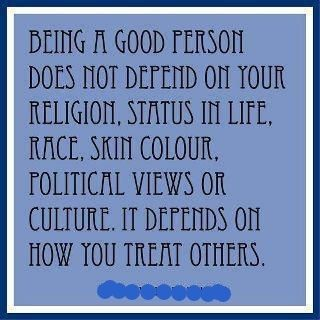 BEING A GOOD PERSON . . . .