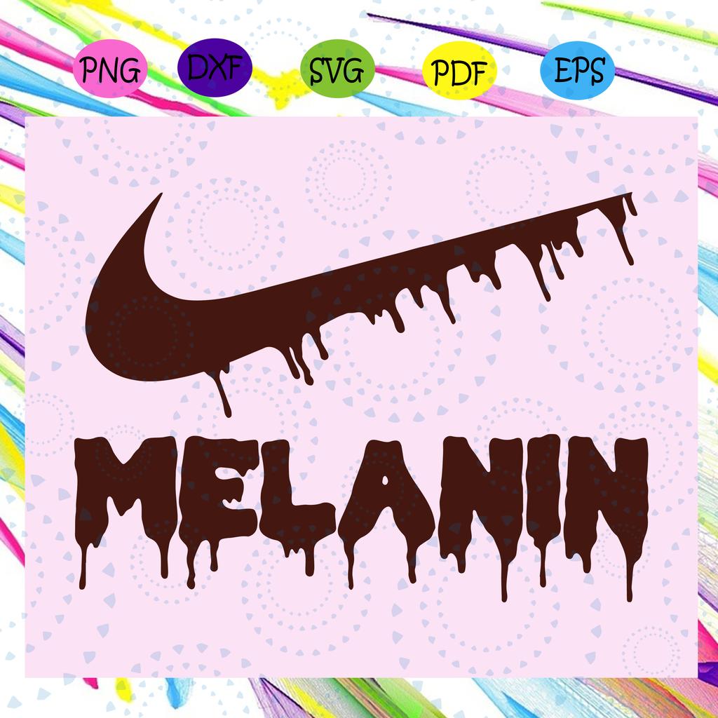 Melanin Nike Dripping Svg Melanin Svg Melanin Dripping Svg Black Girl For Silhouette Files For Cricut Svg Dxf Eps Png I Svg Black Girls Rock Black Girl