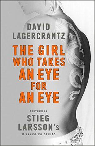 The Girl Who Takes An Eye For An Eye Millenium 5 Famosos