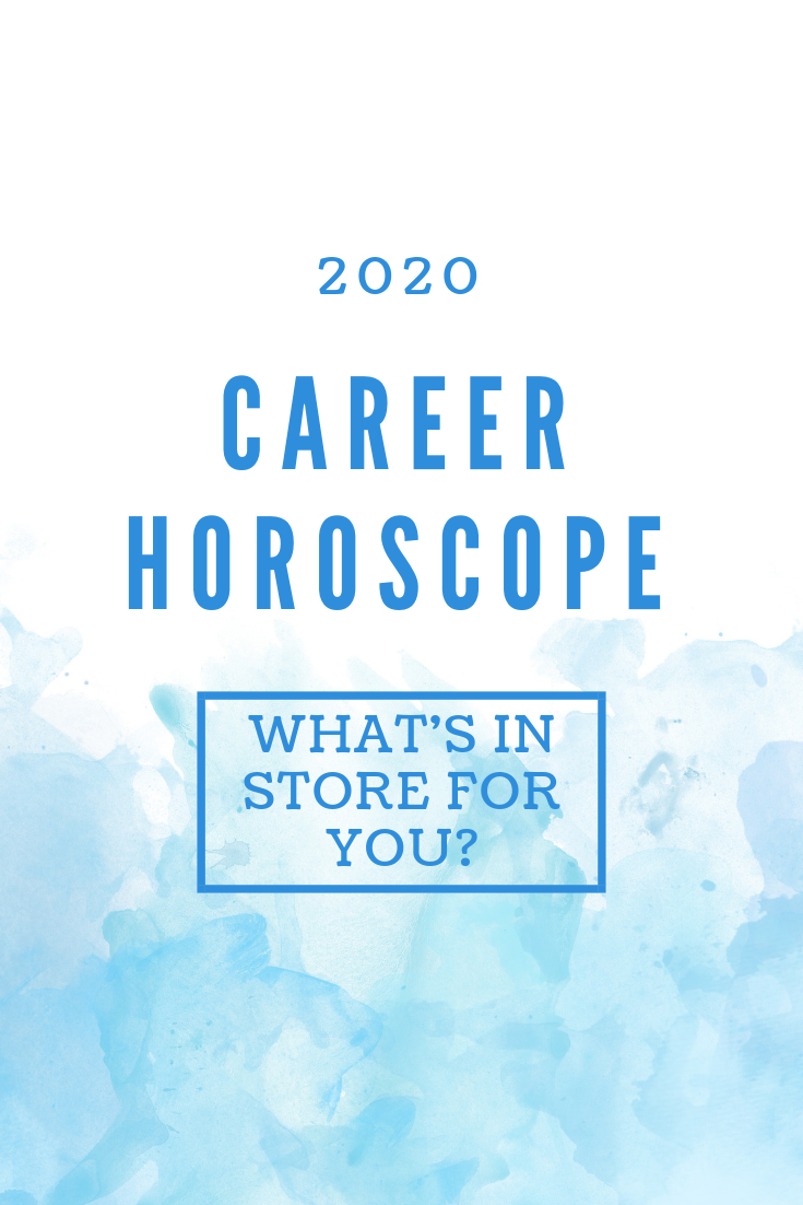 Career Horoscope 2020 When Will I Get A Raise With Images