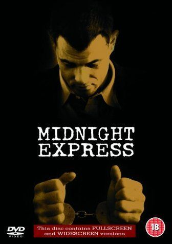"""Midnight Express ~ """"Story of a man who is caught smuggling drugs out of Turkey and thrown into prison."""""""