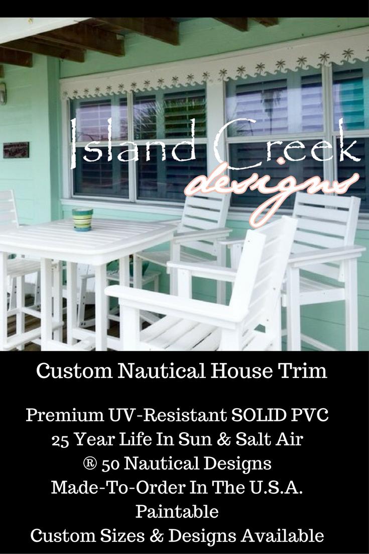 Custom Decorative Exterior U0026 Interior House Trim With Nautical U0026 Tropical  Designs. Premium UV Resistant PVC Vinyl Designs To Last For 25 Years.