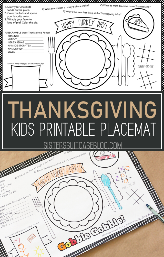 Kids Thanksgiving Placemat 12 Free Thanksgiving Printables My Sister S Suitcase Packed With Creativity Free Thanksgiving Printables Thanksgiving Kids Thanksgiving Placemats Kids