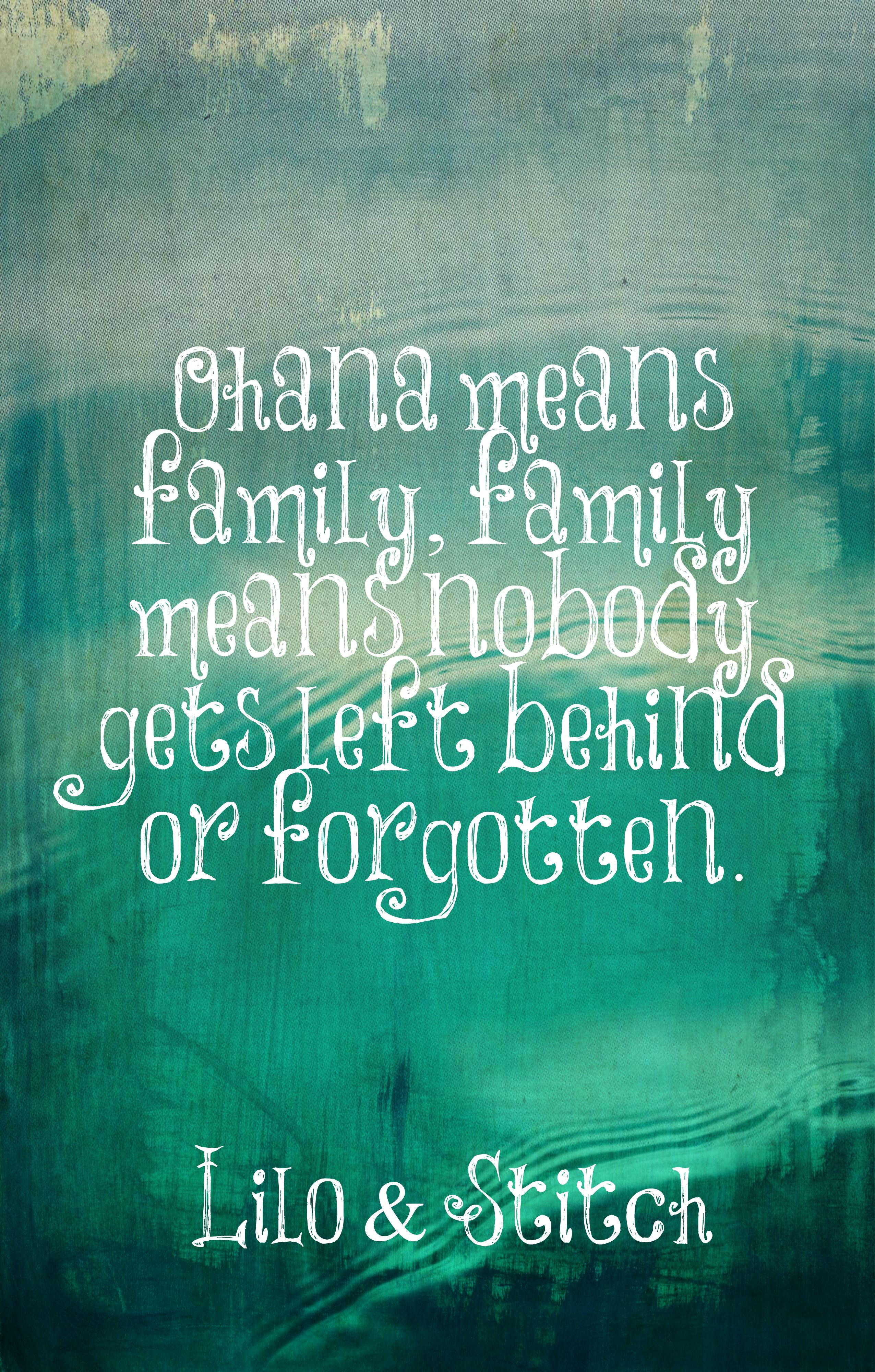 Lilo Stitch Quotes Disney Wisdom Ohana Means Familyfamily Means