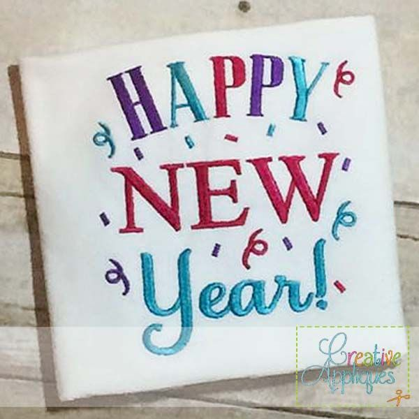 Happy New Year Embroidery Creative Appliques Machine Embroidery Designs Machine Embroidery Machine Embroidery Christmas