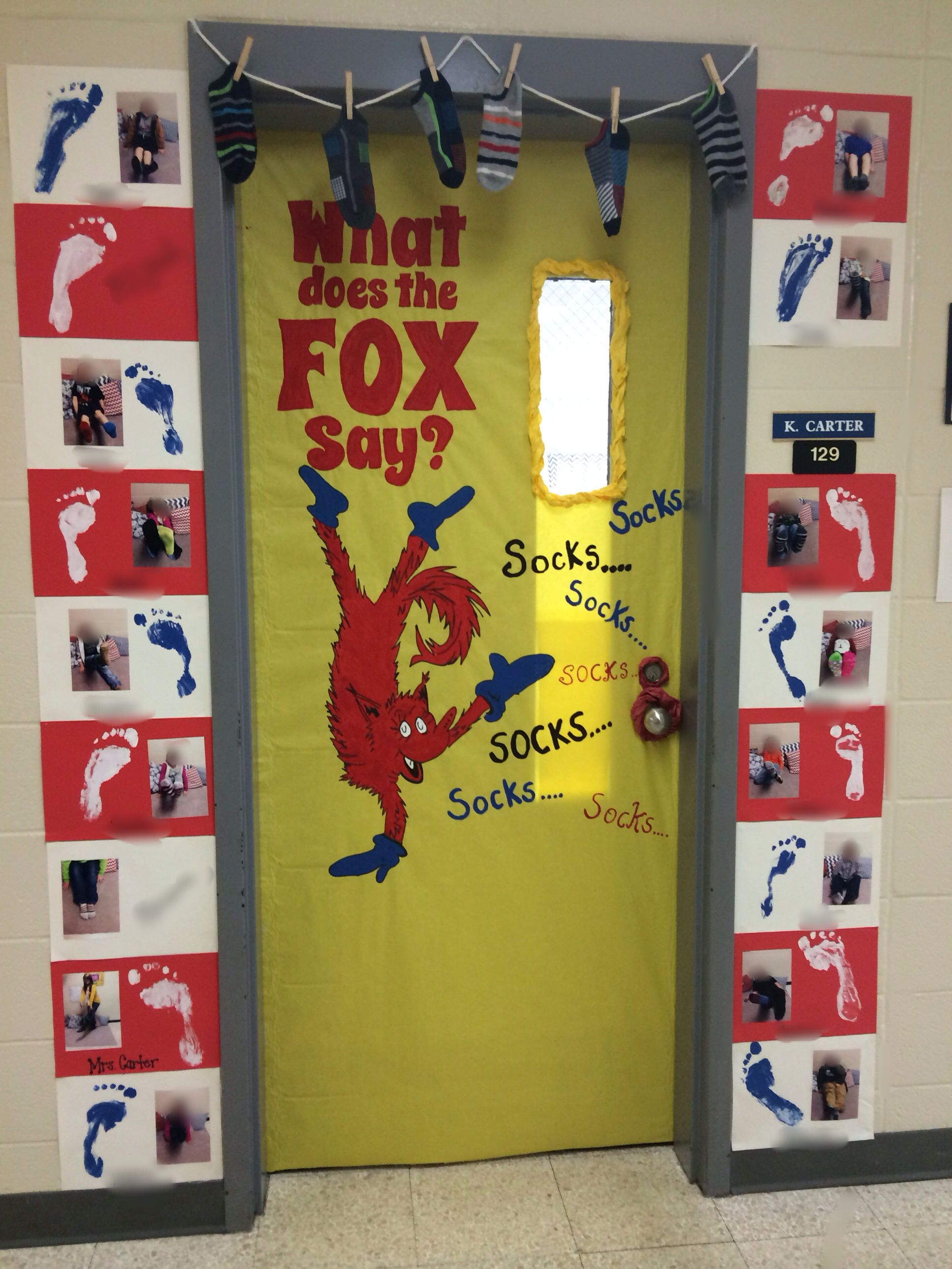 """Mrs.Carter's classroom door decorated for Read Across America week. It's a spin-off of """"Fox in Socks"""" and """"What Does the Fox Say"""". I did blur out student faces and names in the photos before posting on here (gotta keep the privacy)  Pinterest inspired! 2014"""